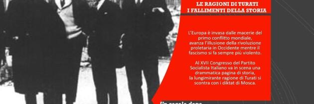 1921 – 2021 Le ragioni di Turati, i fallimenti della storia
